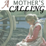 A Mother's Calling